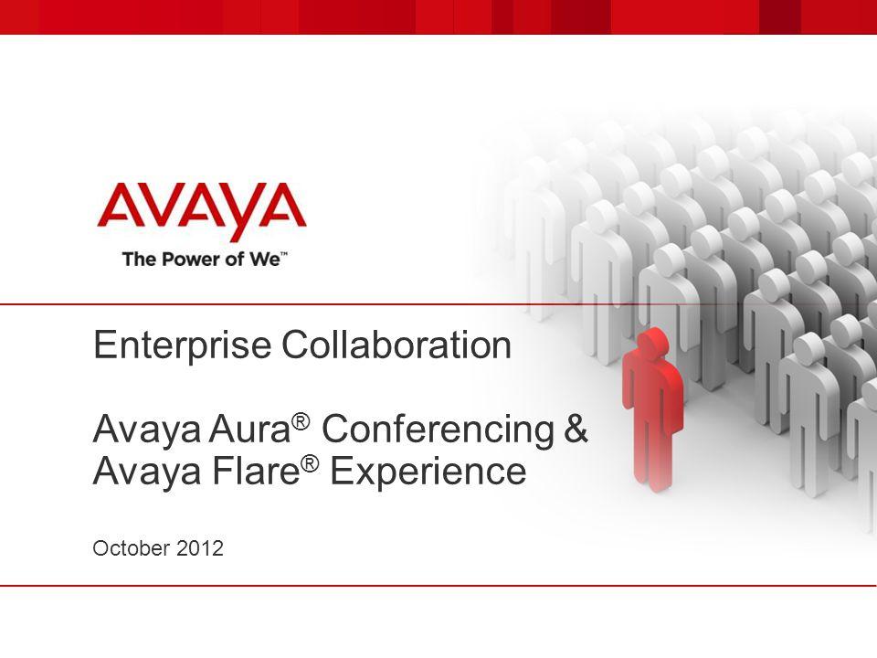 Enterprise Collaboration Avaya Aura® Conferencing & Avaya Flare® Experience