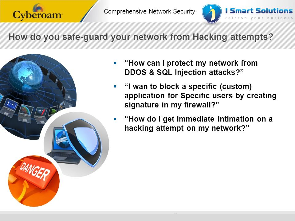How do you safe-guard your network from Hacking attempts