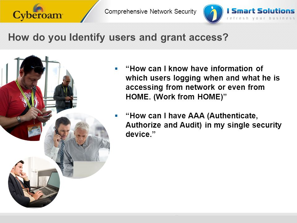How do you Identify users and grant access