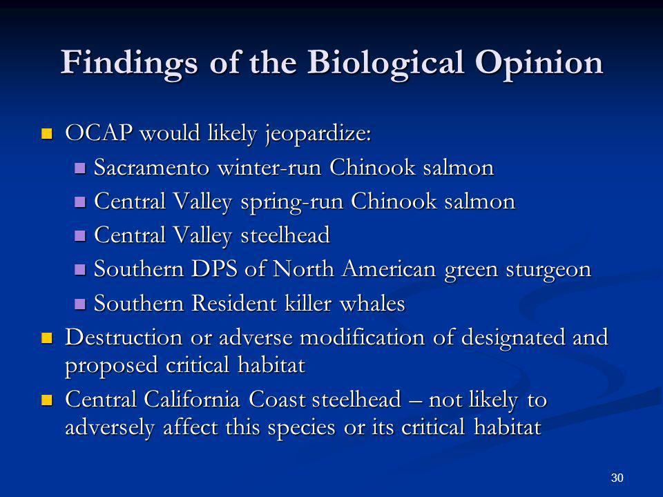 Findings of the Biological Opinion