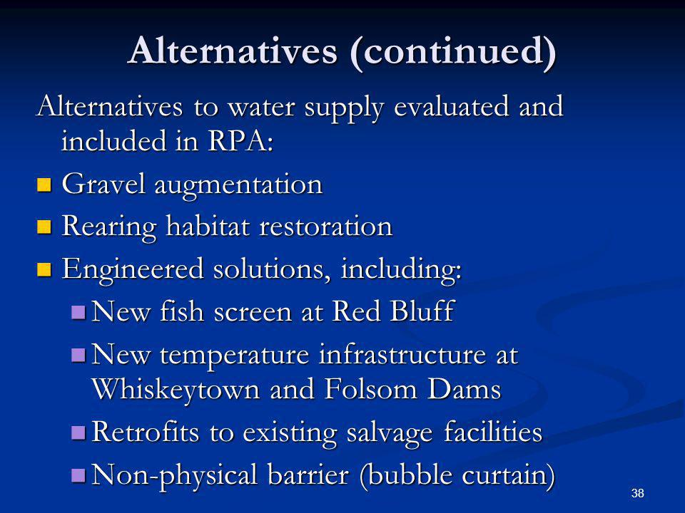 Alternatives (continued)