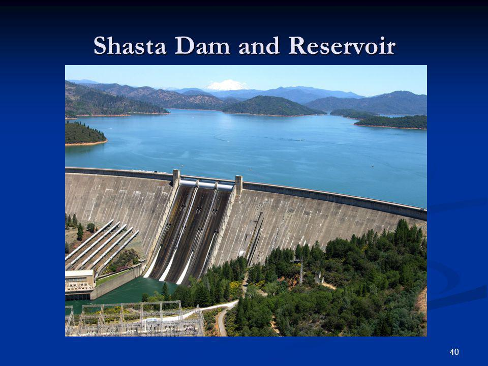 Shasta Dam and Reservoir