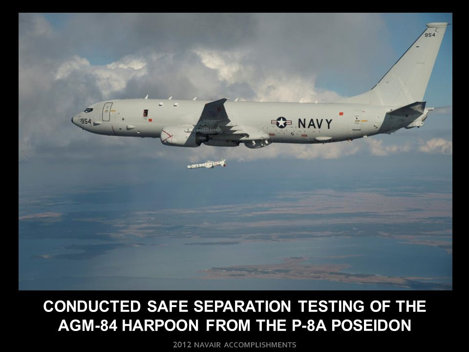 CONDUCTED SAFE SEPARATION TESTING OF THE AGM-84 HARPOON FROM THE P-8A POSEIDON