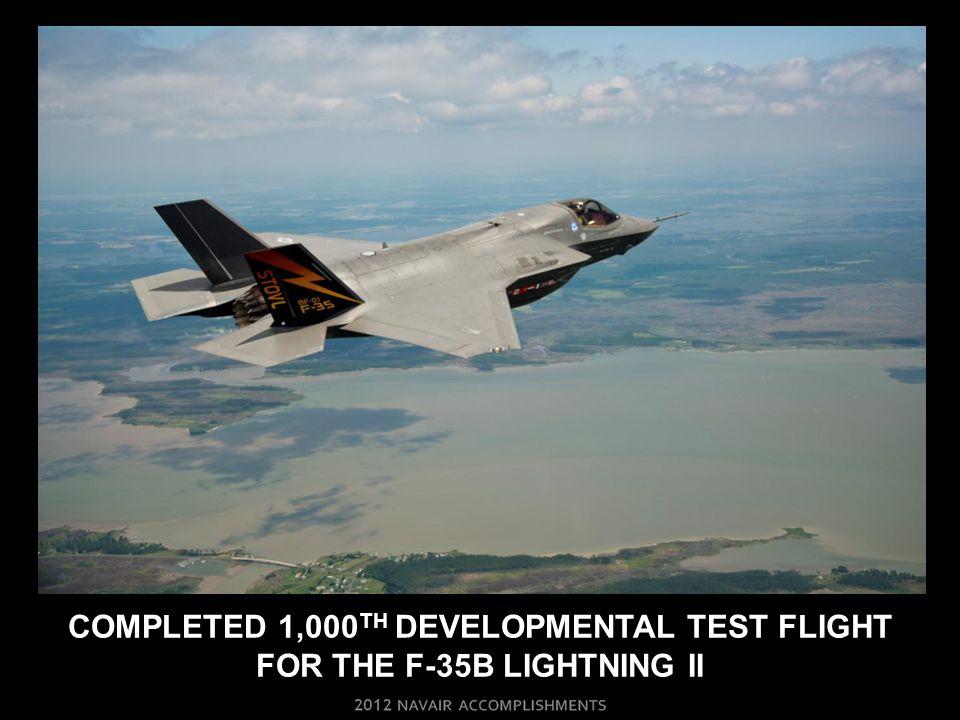 Completed 1,000th developmental test flight For THE F-35b lightning ii