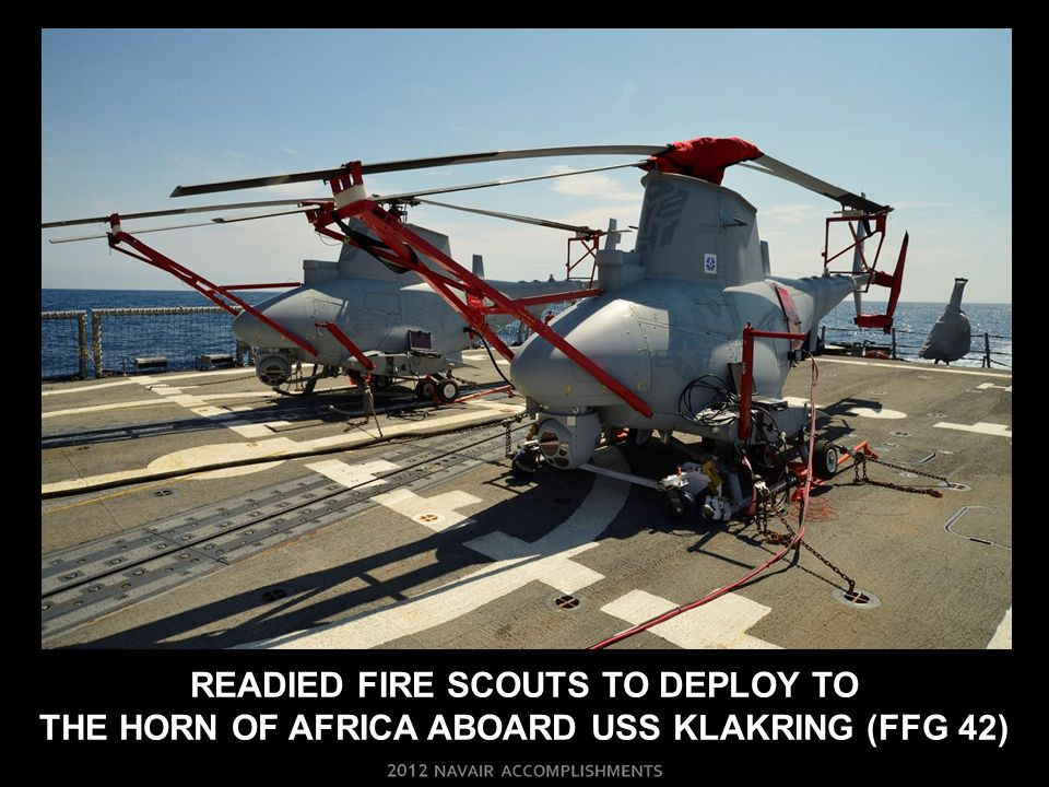 readIED fire scouts to deploy to the horn of Africa ABOARD uss klakring (ffg 42)