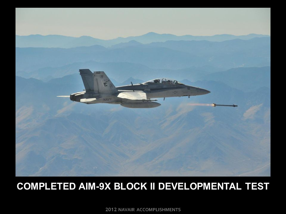 COMPLETED AIM-9X BLOCK II DEVELOPMENTAL TEST