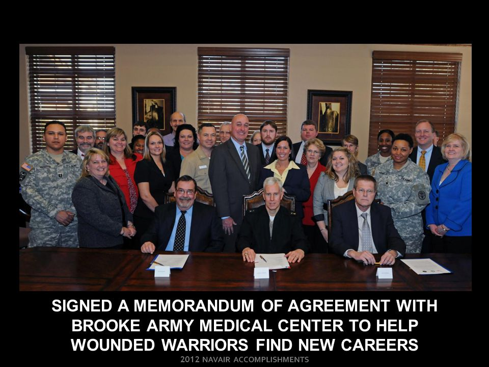 SIGNED A MEMORANDUM OF AGREEMENT WITH BROOKE ARMY MEDICAL CENTER TO HELP WOUNDED WARRIORS FIND NEW CAREERS