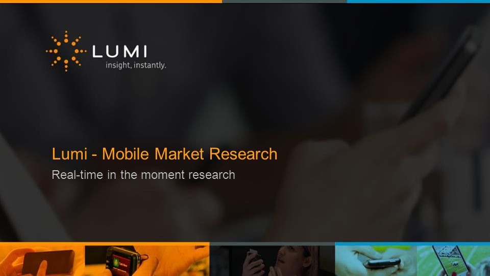 Lumi - Mobile Market Research