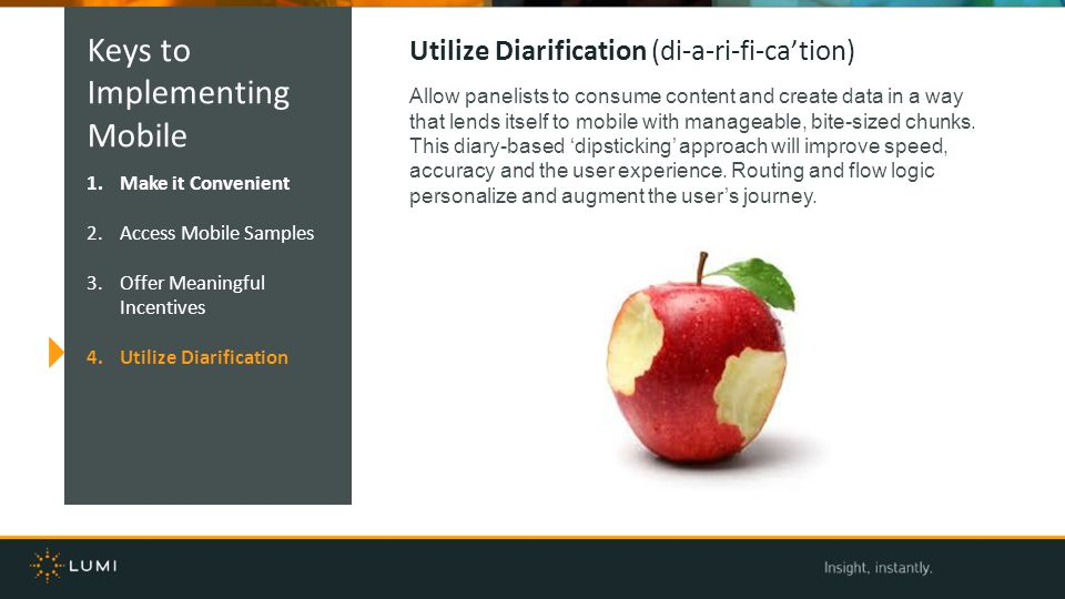 Keys to Implementing Mobile Utilize Diarification (di-a-ri-fi-ca'tion)