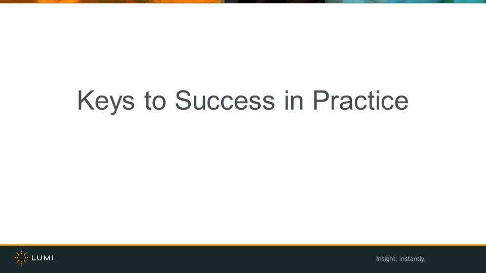 Keys to Success in Practice
