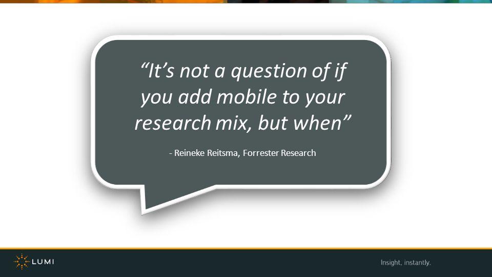 - Reineke Reitsma, Forrester Research
