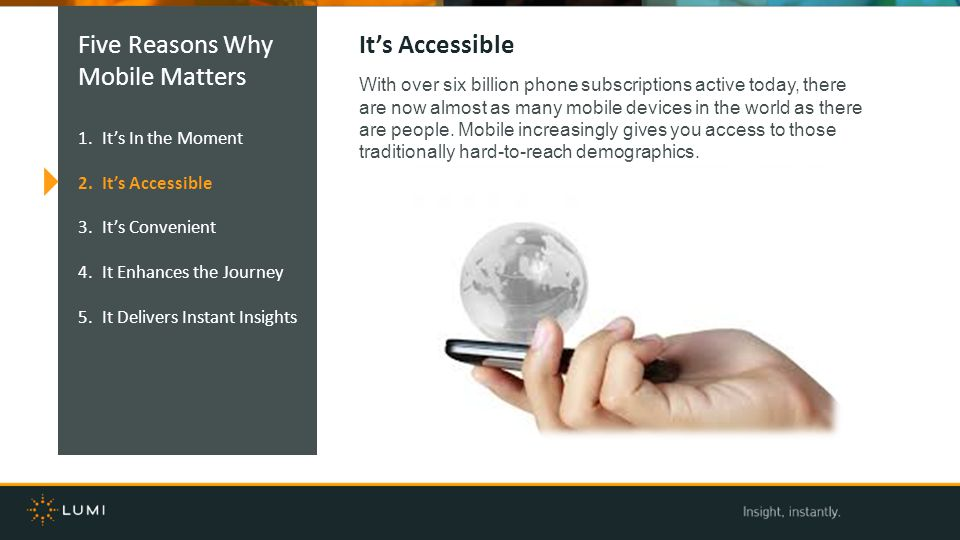 Five Reasons Why Mobile Matters It's Accessible