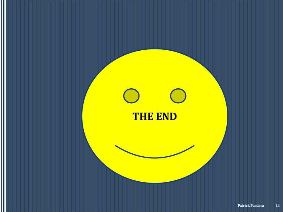 THE END Patrick Pandava