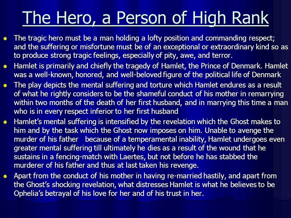 The Hero, a Person of High Rank