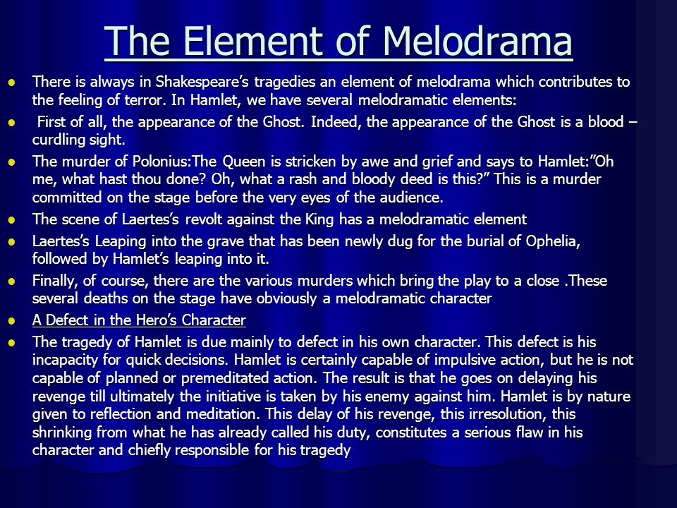 The Element of Melodrama