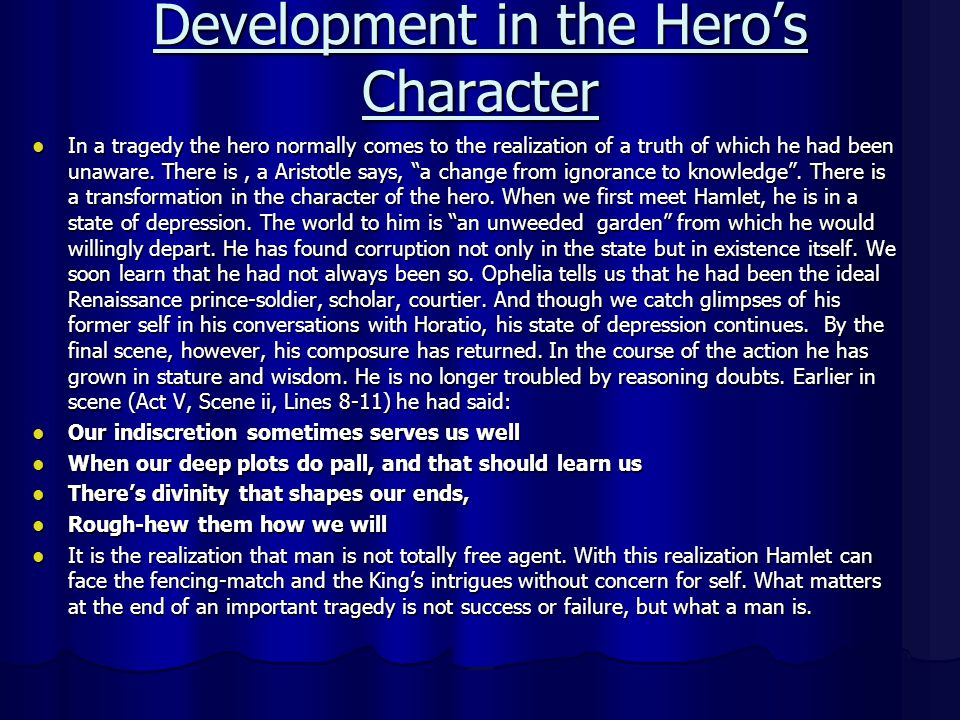 Development in the Hero's Character