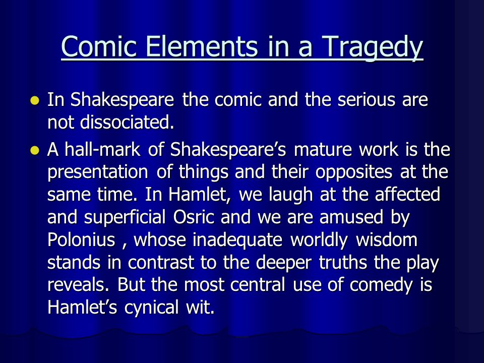 hamlet contrast plays a major role Hamlet simplified synopsis on a bitter  has a major role in the play,  laertes in mine ignorance your skill shall stand out in brilliant contrast, laertes.