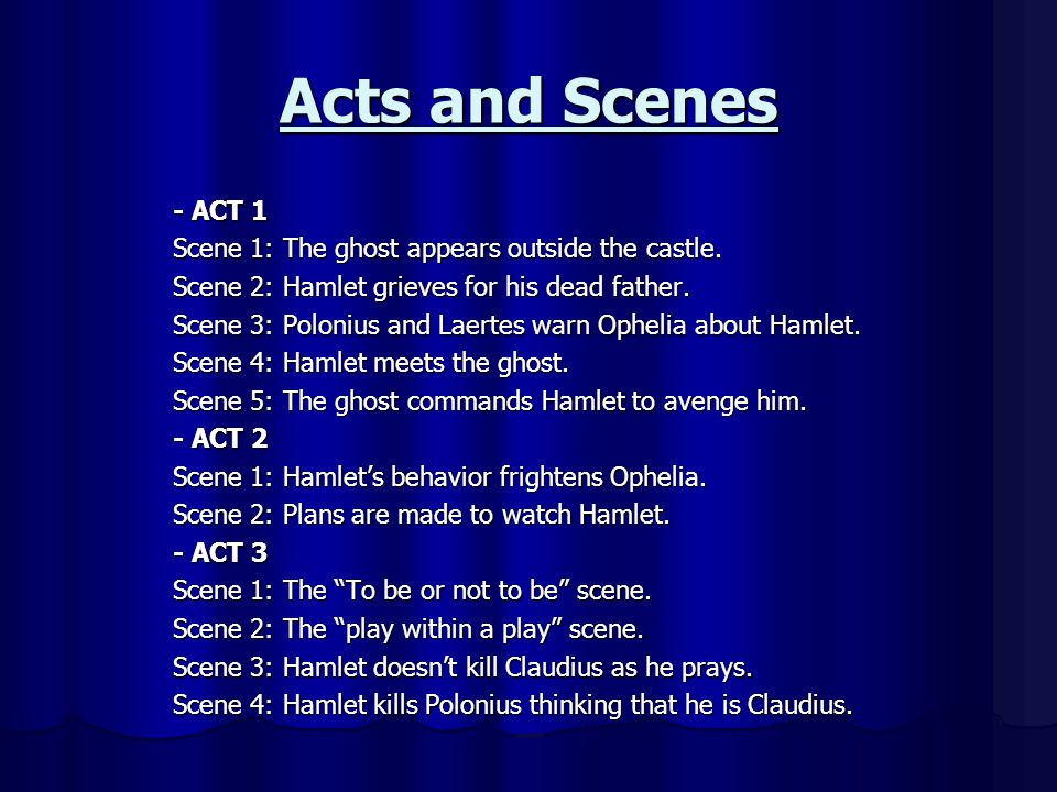 Acts and Scenes
