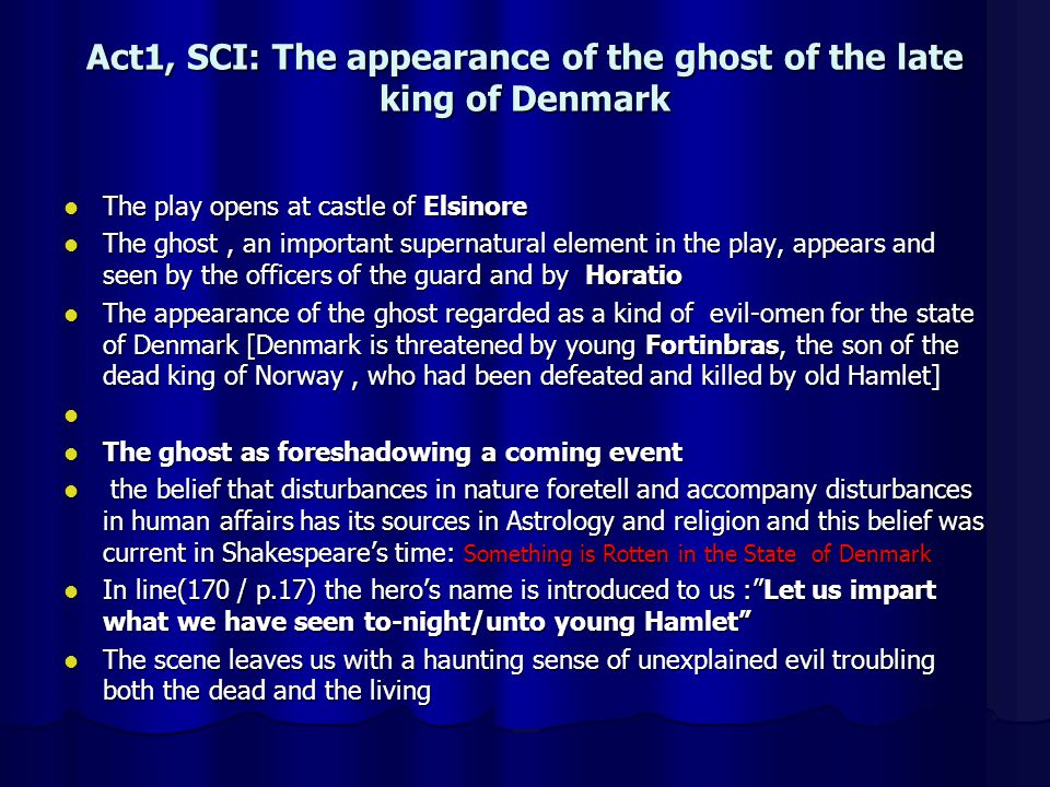 Act1, SCI: The appearance of the ghost of the late king of Denmark