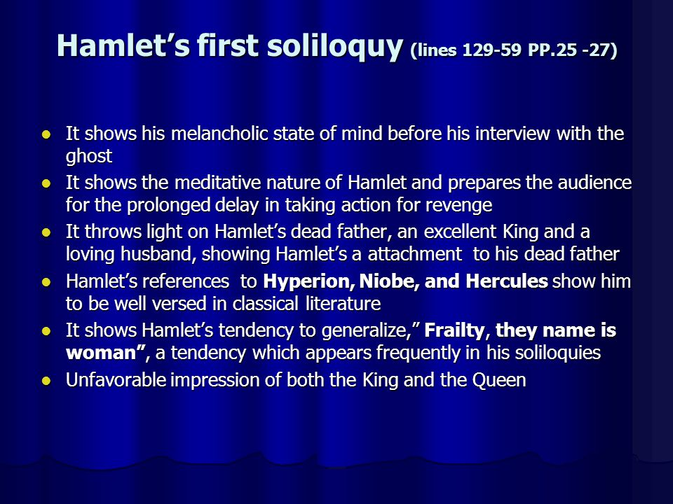 hamlet soliloquy reflection Hamlet reflections essay by student6625 shakespeare's revenge tragedy hamlet has endured the tests of time and successfully lived on till our present era due to its exploration of prominent themes and core values which appeal to the human condition and resonate deeply in the contemporary world.