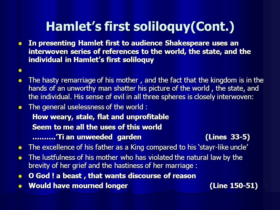 Hamlet's first soliloquy(Cont.)