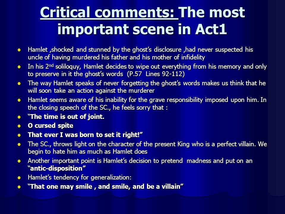 Critical comments: The most important scene in Act1