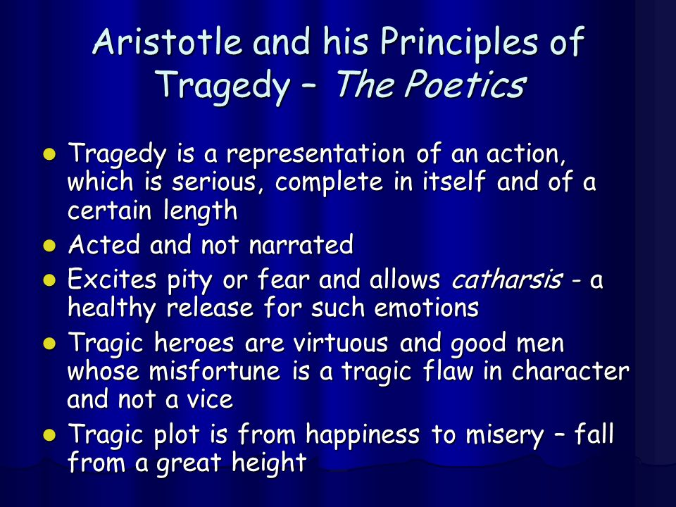 Aristotle and his Principles of Tragedy – The Poetics