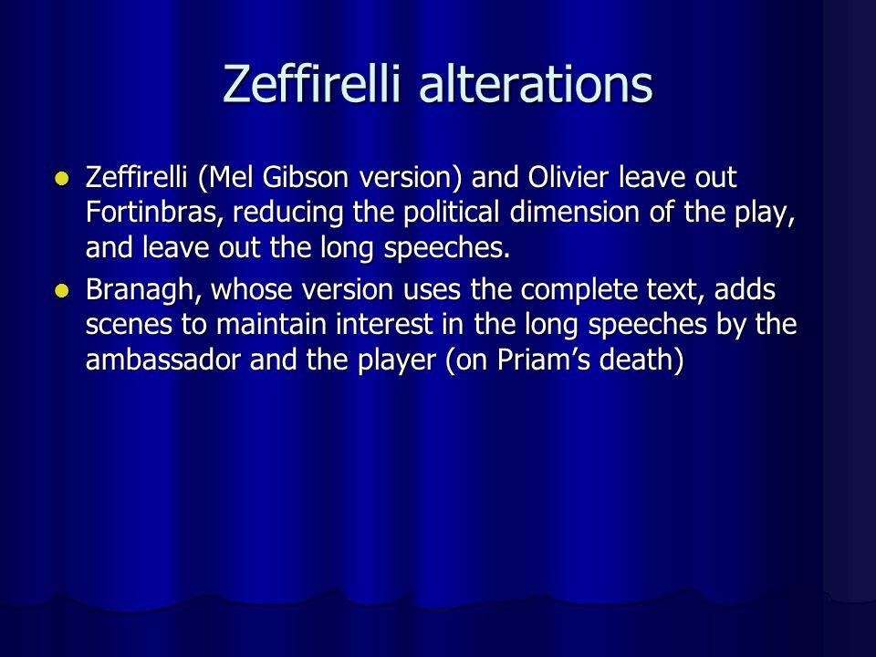 Zeffirelli alterations