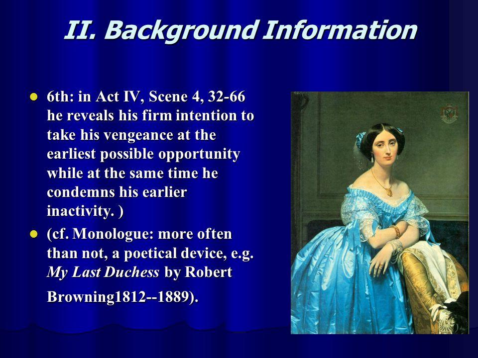 II. Background Information
