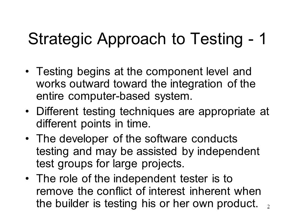Strategic Approach to Testing - 1