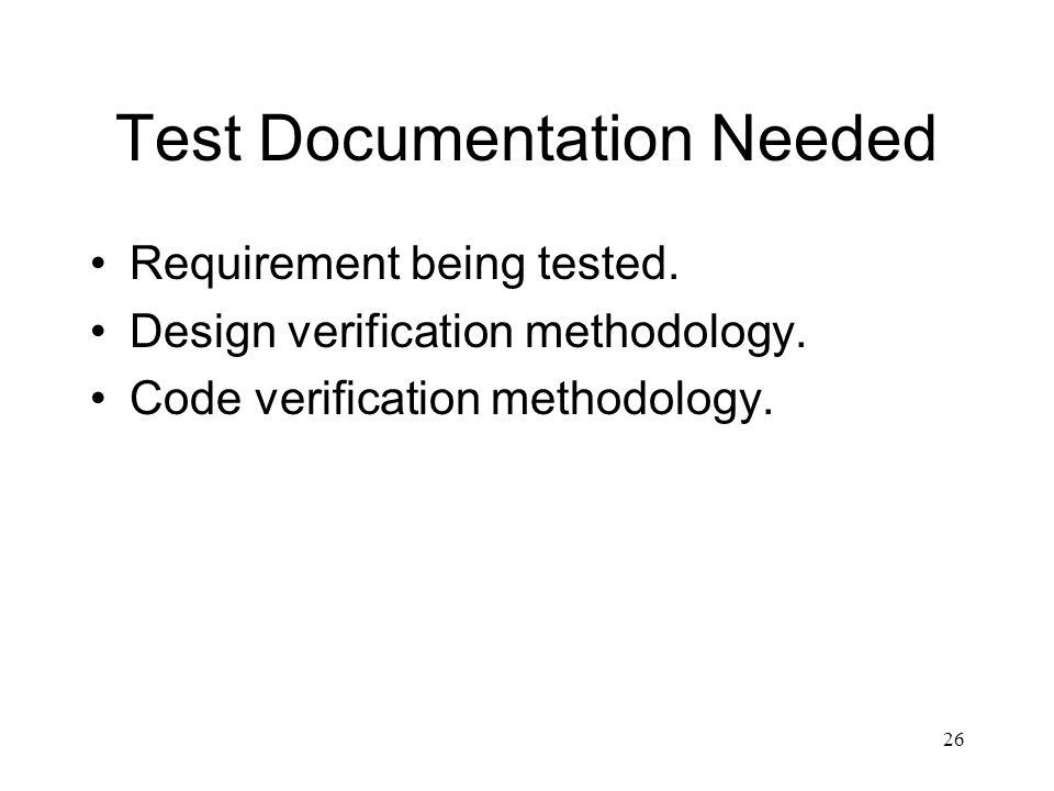 Test Documentation Needed
