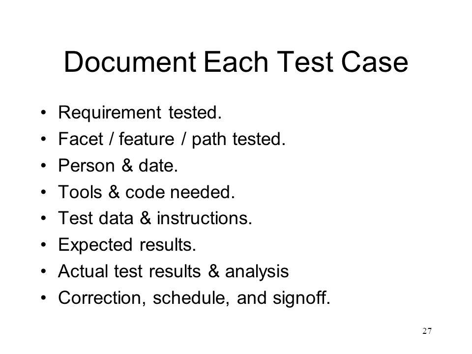 Document Each Test Case