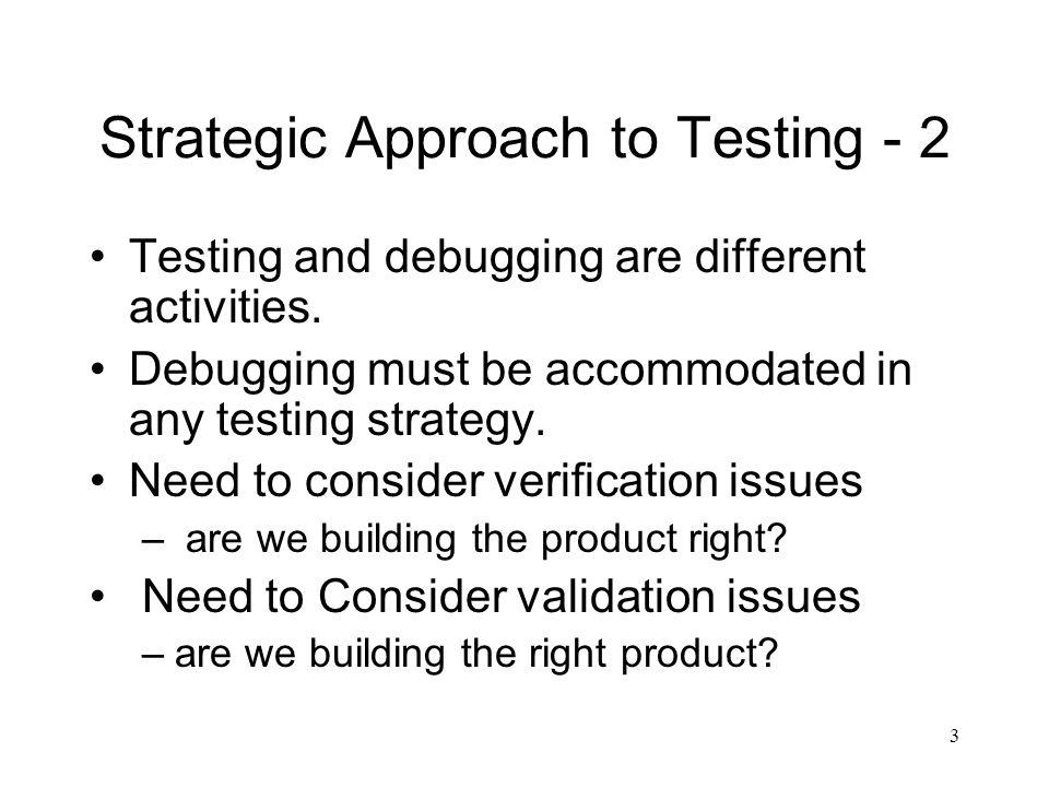 Strategic Approach to Testing - 2