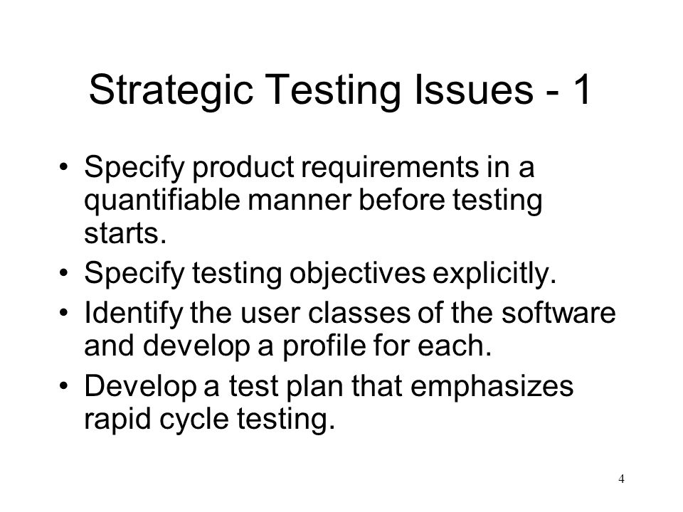 Strategic Testing Issues - 1
