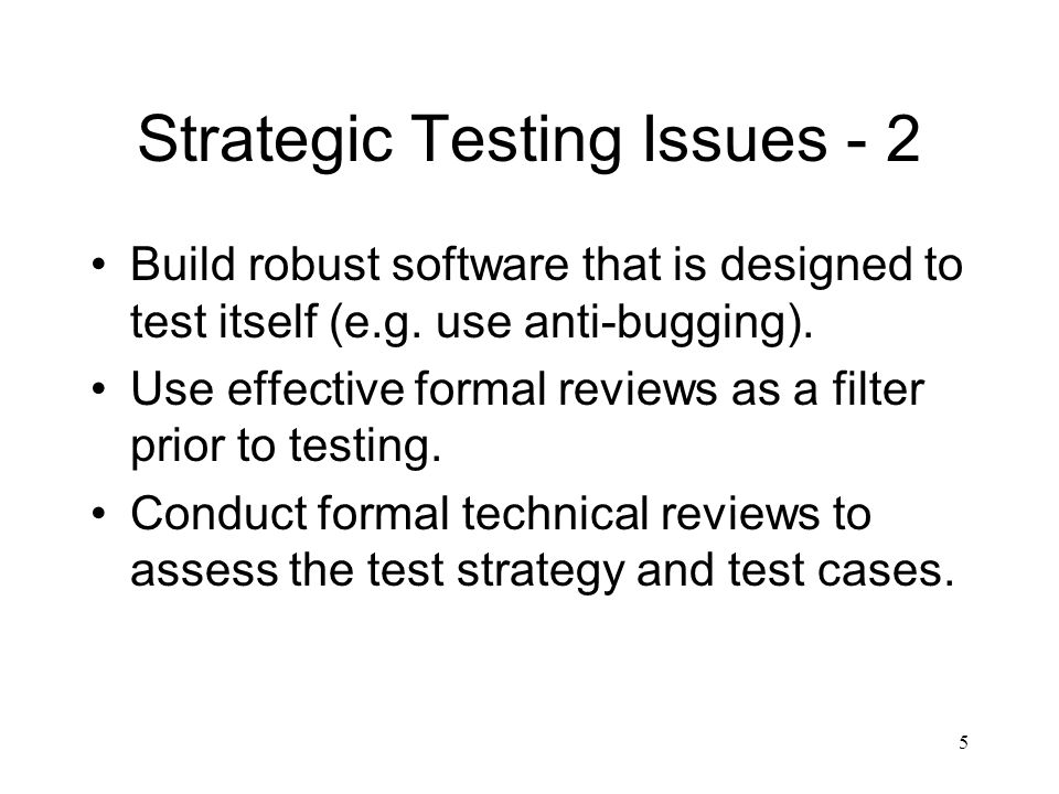 Strategic Testing Issues - 2