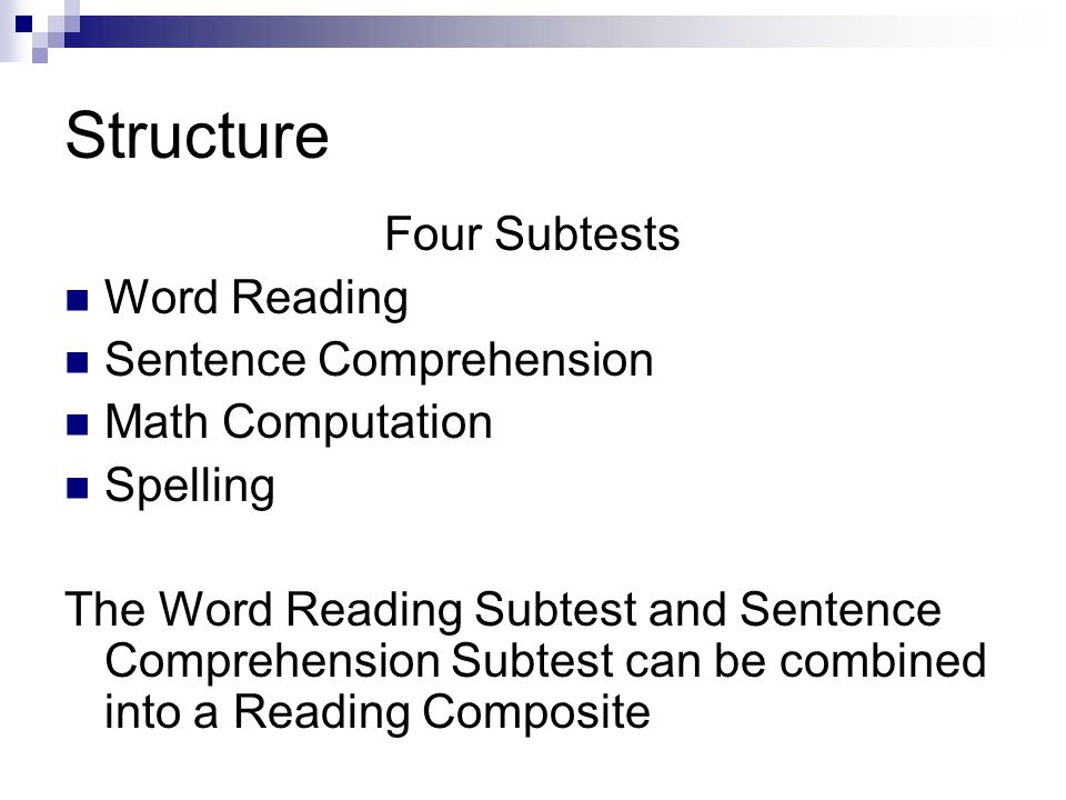 Structure Four Subtests Word Reading Sentence Comprehension