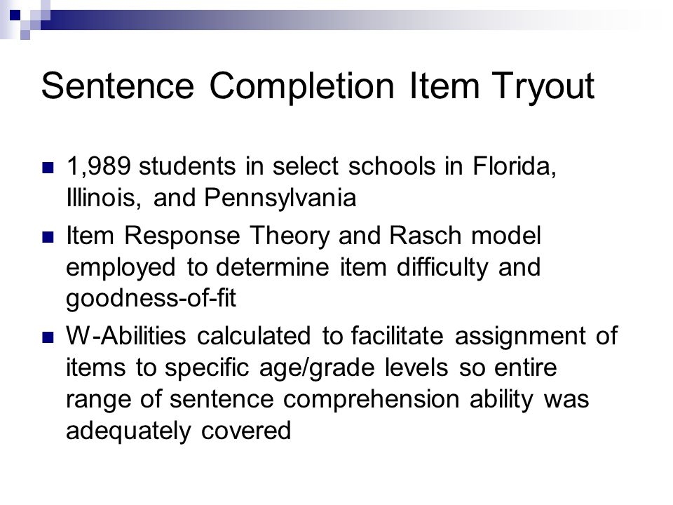 Sentence Completion Item Tryout
