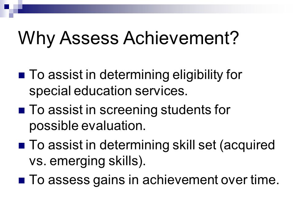 Why Assess Achievement