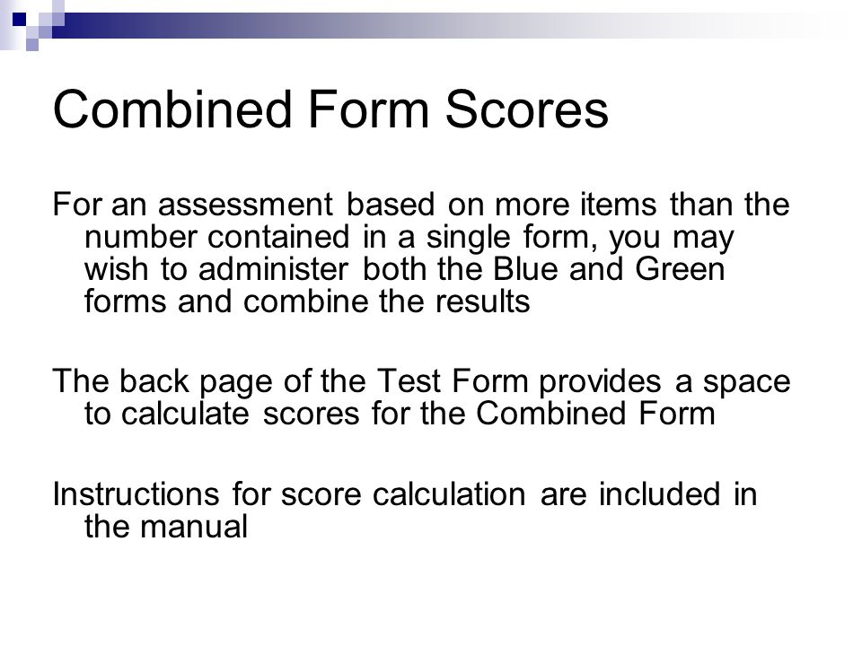 Combined Form Scores
