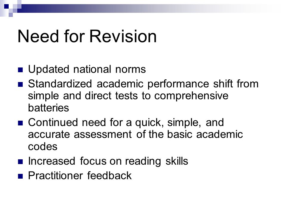 Need for Revision Updated national norms