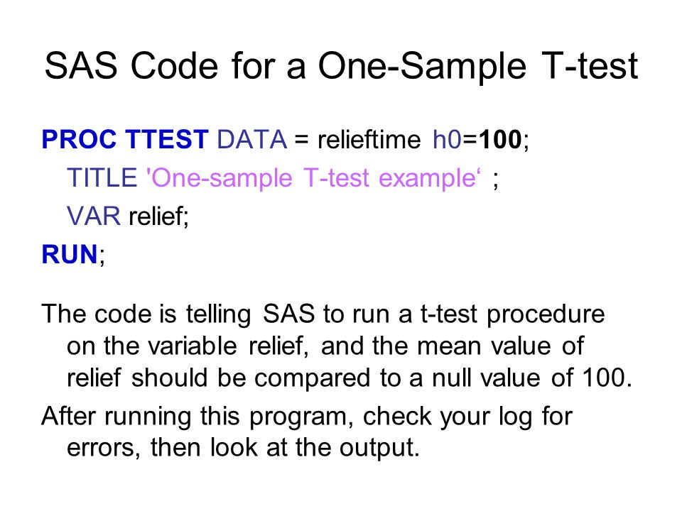 SAS Code for a One-Sample T-test