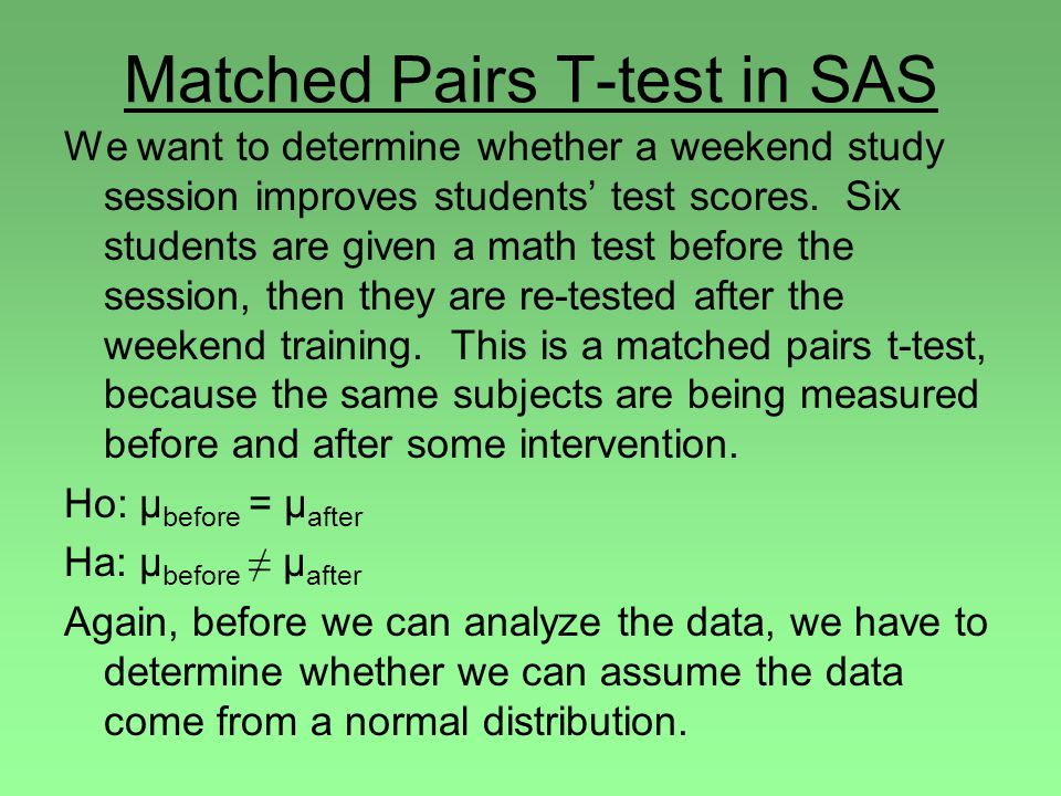 Matched Pairs T-test in SAS