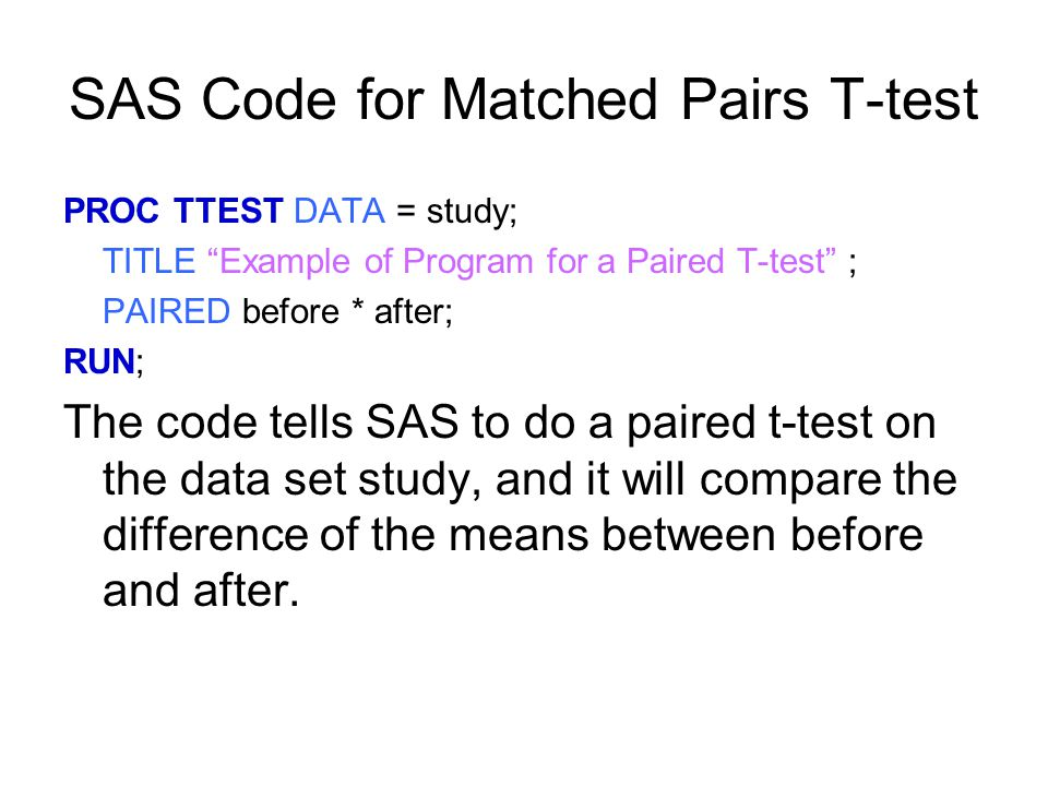 SAS Code for Matched Pairs T-test