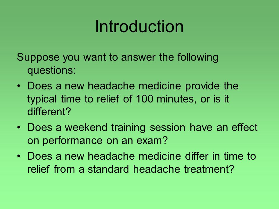 Introduction Suppose you want to answer the following questions: