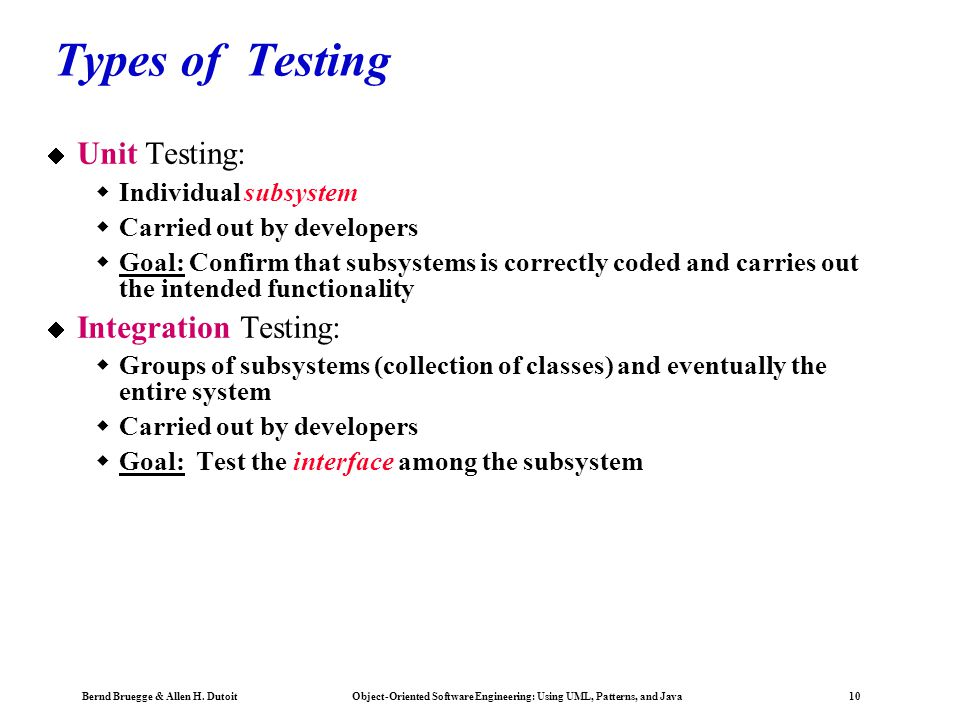 Types of Testing Unit Testing: Integration Testing: