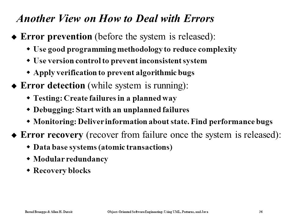 Another View on How to Deal with Errors