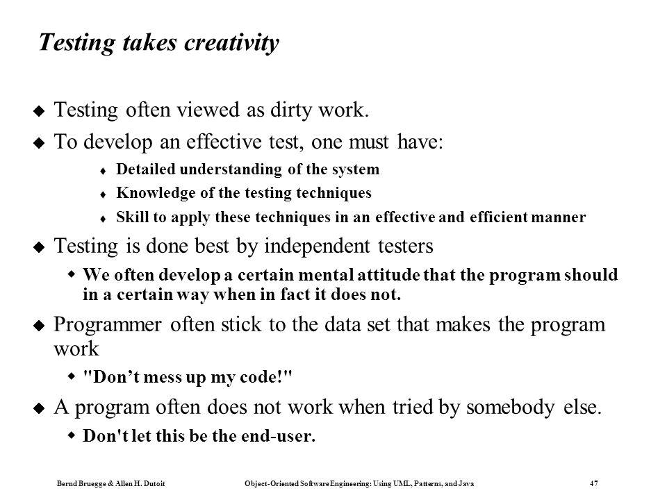 Testing takes creativity