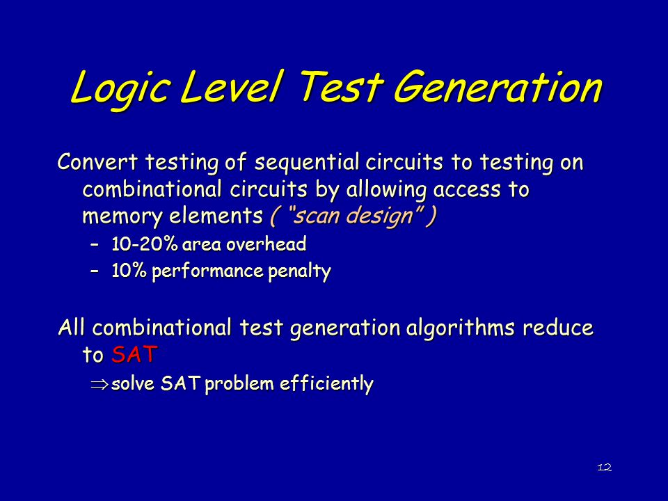 Logic Level Test Generation