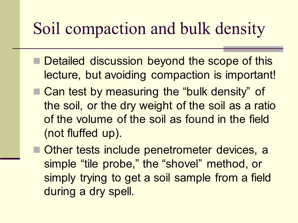 Soil compaction and bulk density