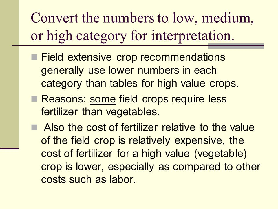 Convert the numbers to low, medium, or high category for interpretation.